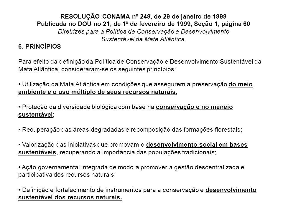 RESOLUÇÃO CONAMA nº 249, de 29 de janeiro de 1999