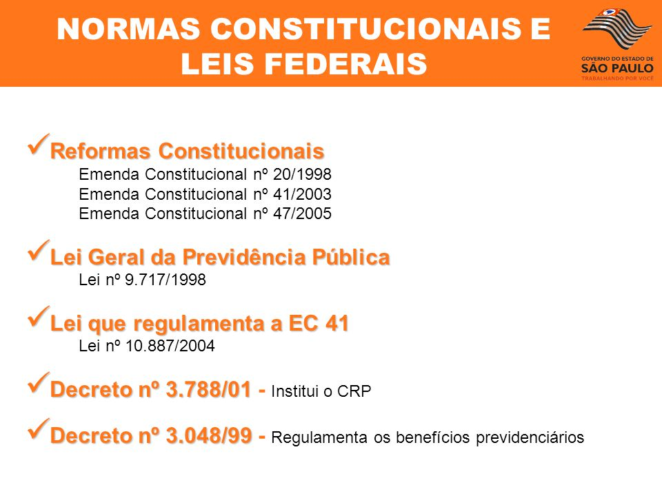 NORMAS CONSTITUCIONAIS E LEIS FEDERAIS