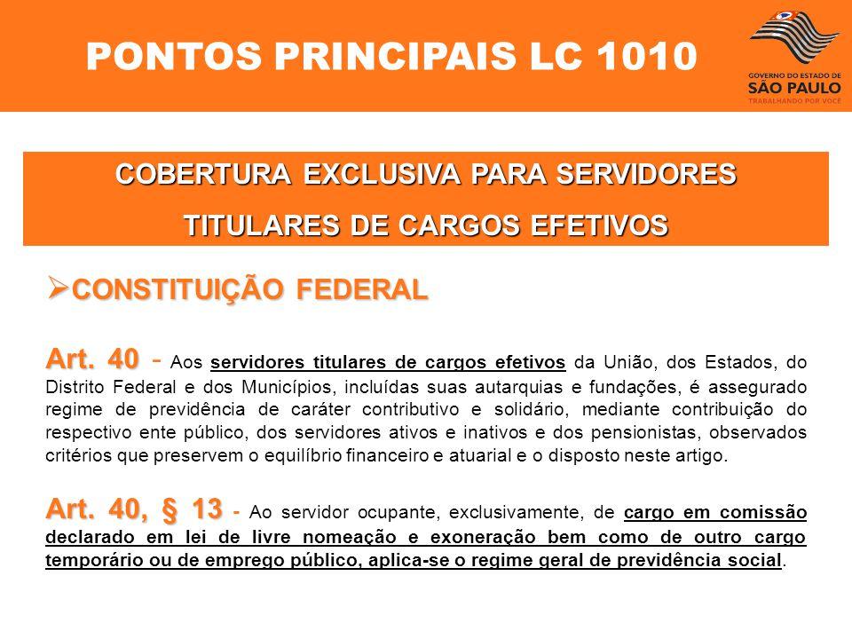 COBERTURA EXCLUSIVA PARA SERVIDORES TITULARES DE CARGOS EFETIVOS