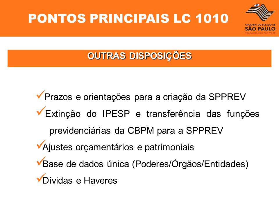 PONTOS PRINCIPAIS LC 1010 OUTRAS DISPOSIÇÕES
