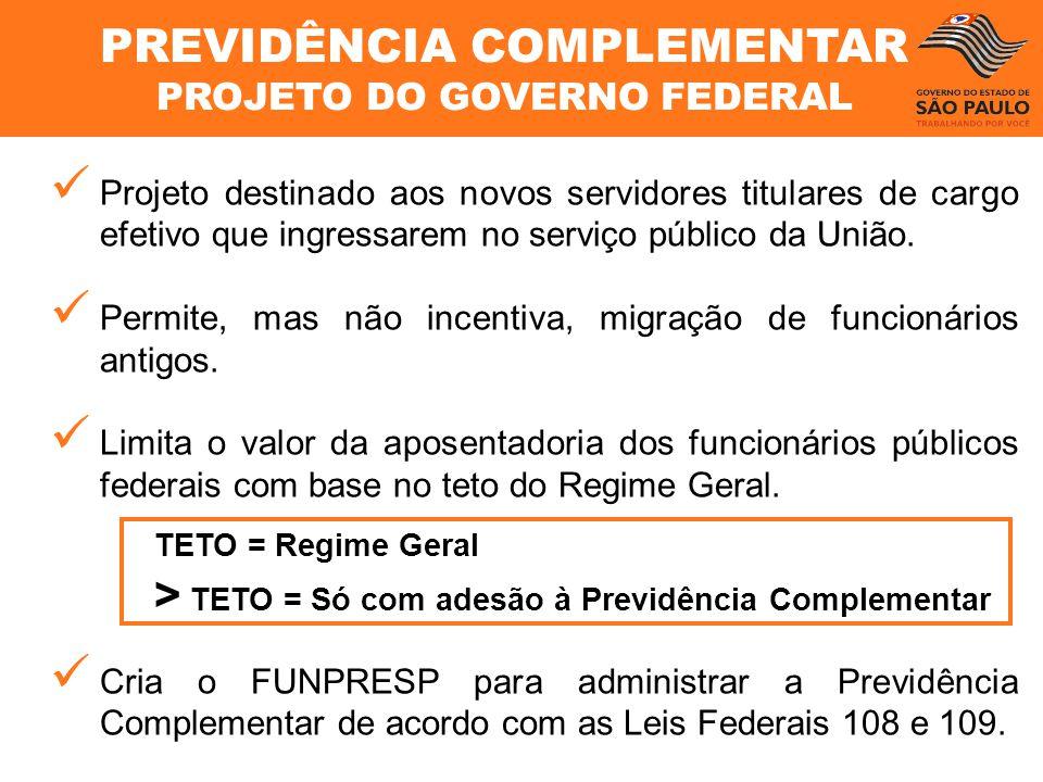 PREVIDÊNCIA COMPLEMENTAR PROJETO DO GOVERNO FEDERAL