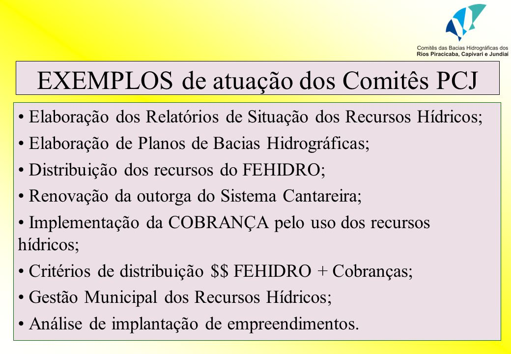 EXEMPLOS de atuação dos Comitês PCJ
