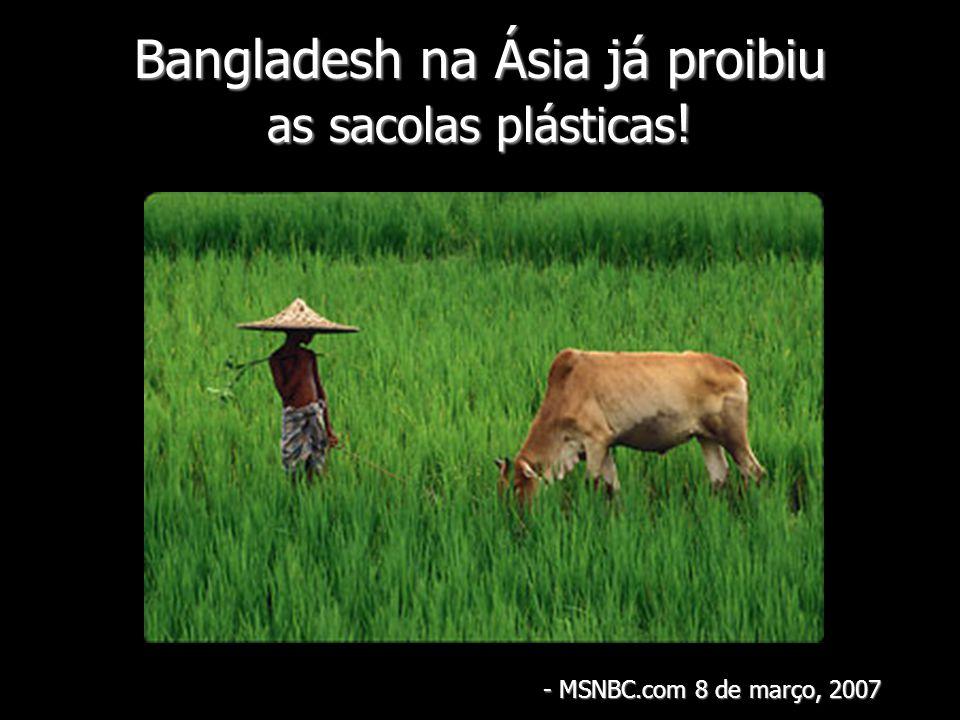 Bangladesh na Ásia já proibiu as sacolas plásticas!