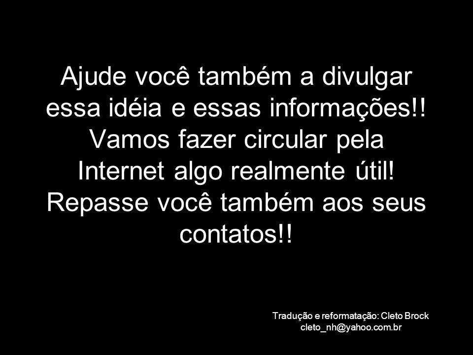 Tradução e reformatação: Cleto Brock cleto_nh@yahoo.com.br