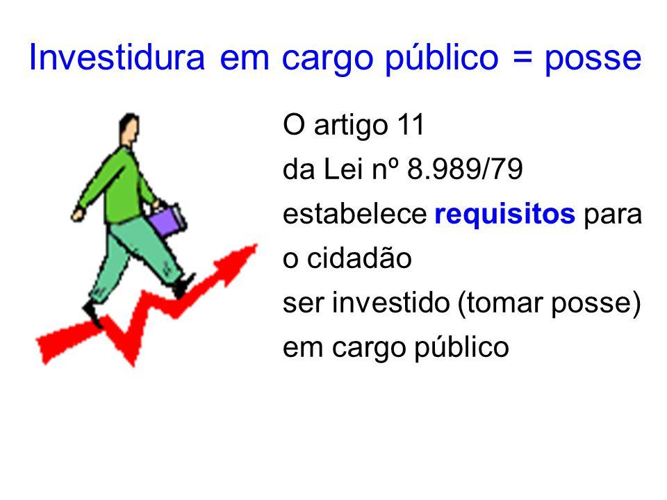Investidura em cargo público = posse