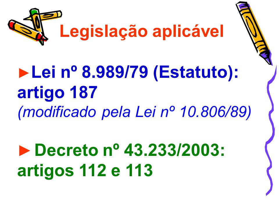 Legislação aplicável artigos 112 e 113