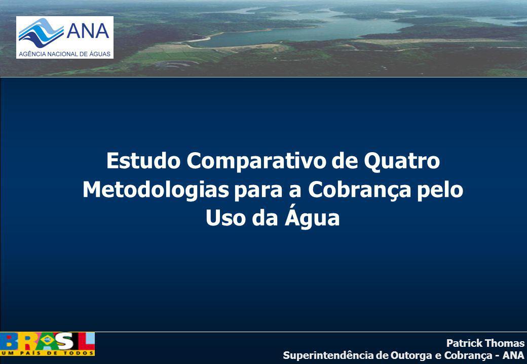 Estudo Comparativo de Quatro Metodologias para a Cobrança pelo Uso da Água