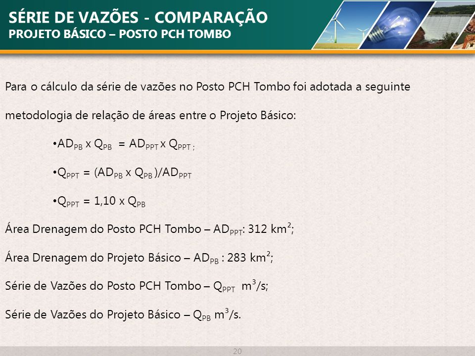 SÉRIE DE VAZÕES - COMPARAÇÃO PROJETO BÁSICO – POSTO PCH TOMBO