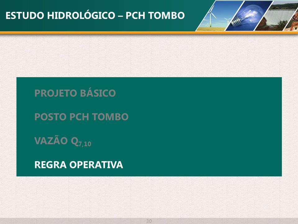 ESTUDO HIDROLÓGICO – PCH TOMBO
