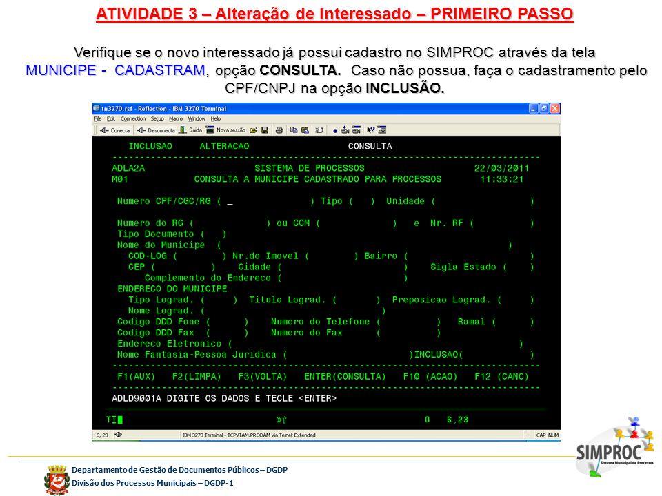 ATIVIDADE 3 – Alteração de Interessado – PRIMEIRO PASSO