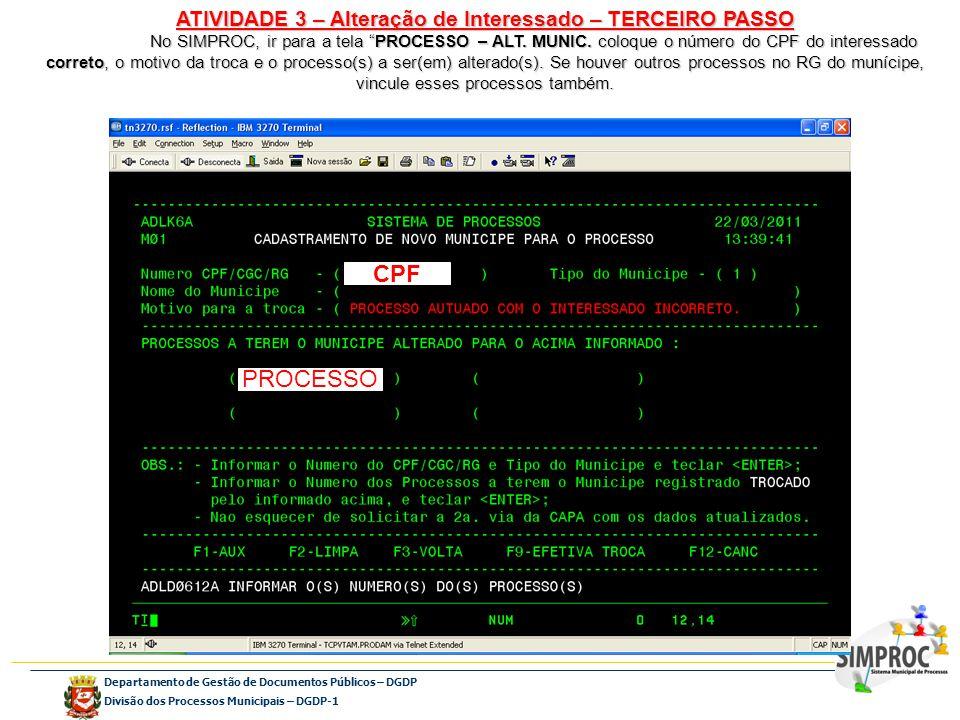 ATIVIDADE 3 – Alteração de Interessado – TERCEIRO PASSO