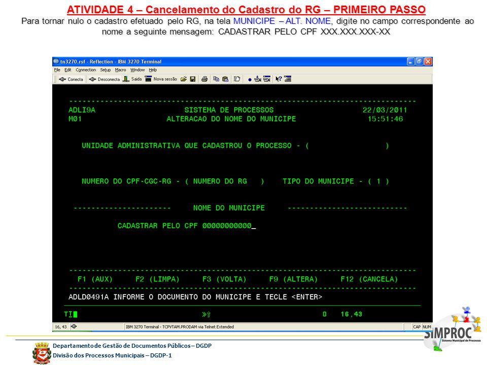 ATIVIDADE 4 – Cancelamento do Cadastro do RG – PRIMEIRO PASSO