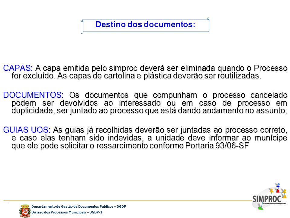Destino dos documentos: