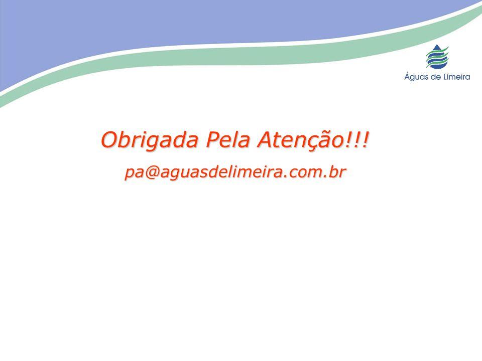 Obrigada Pela Atenção!!! pa@aguasdelimeira.com.br