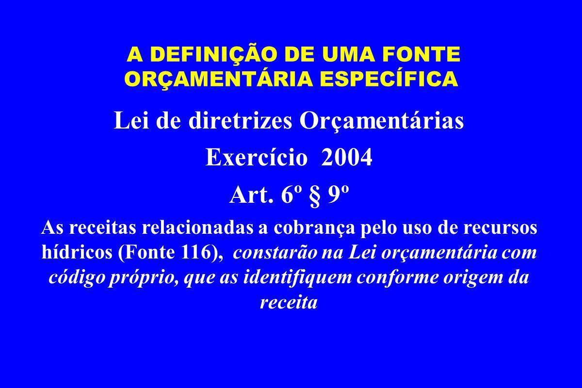 A DEFINIÇÃO DE UMA FONTE ORÇAMENTÁRIA ESPECÍFICA