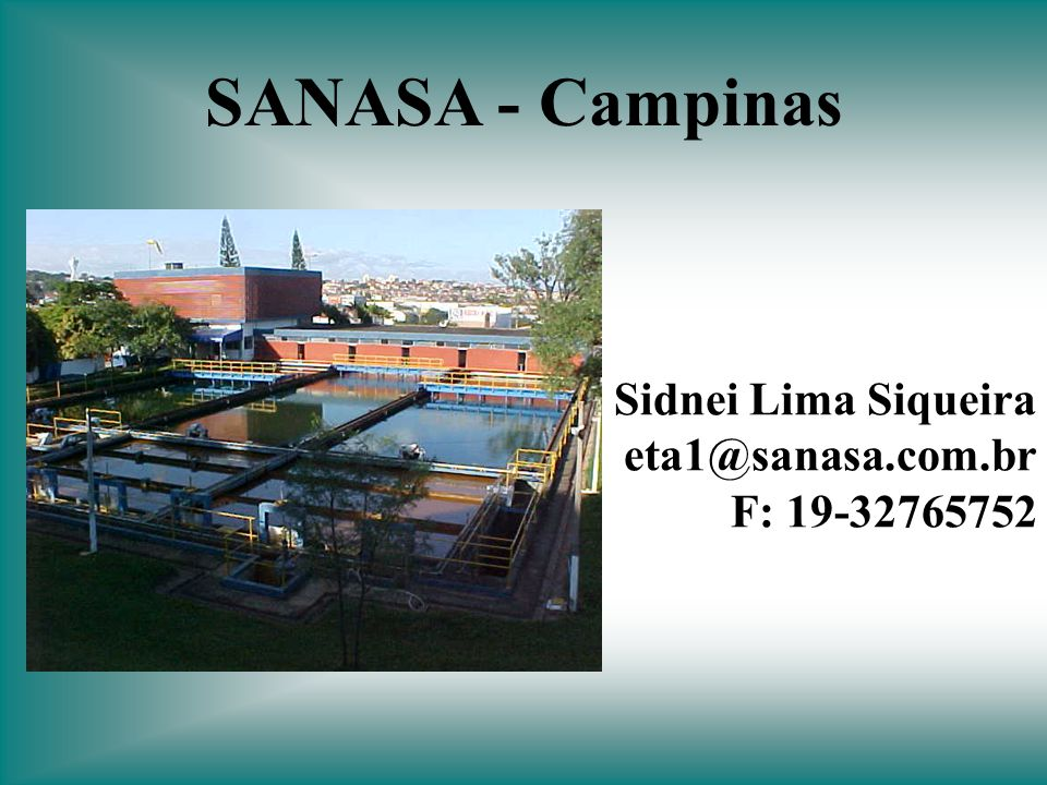Sidnei Lima Siqueira eta1@sanasa.com.br F: 19-32765752