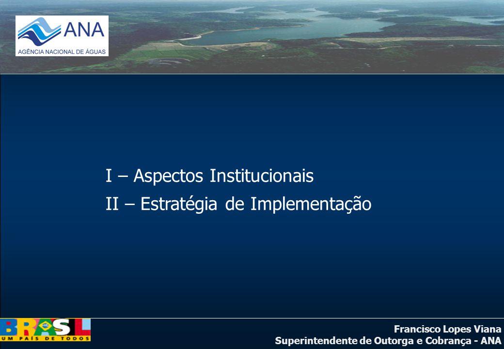 I – Aspectos Institucionais