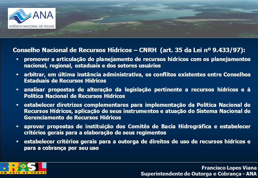 Conselho Nacional de Recursos Hídricos – CNRH (art. 35 da Lei nº 9