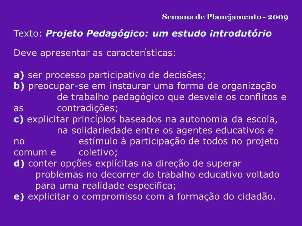 Texto: Projeto Pedagógico: um estudo introdutório