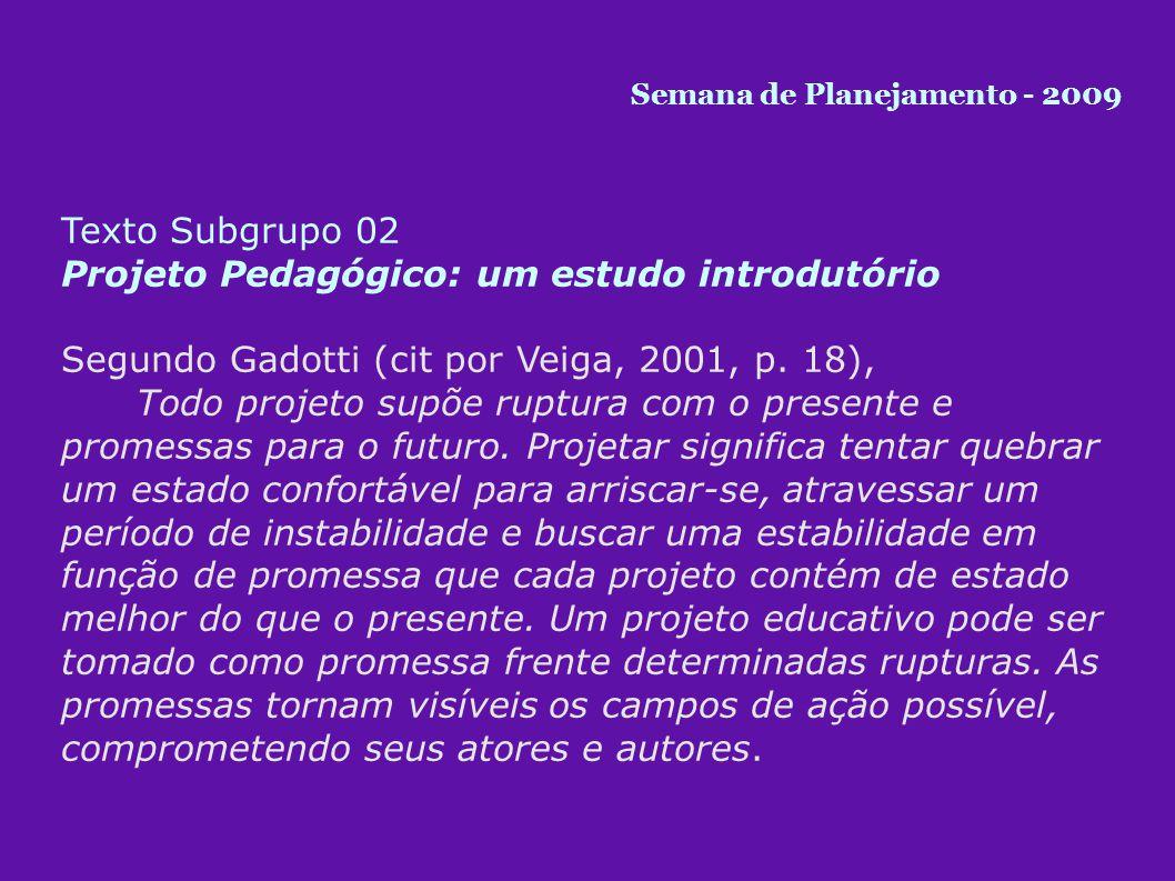 Projeto Pedagógico: um estudo introdutório