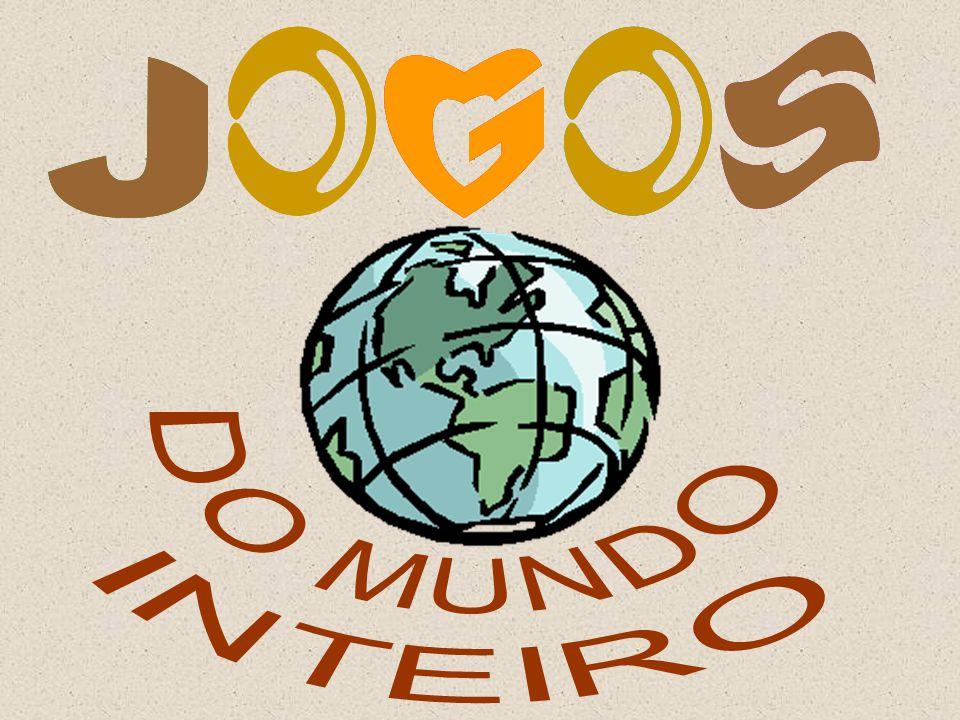 J J O O G G O O S S DO MUNDO INTEIRO