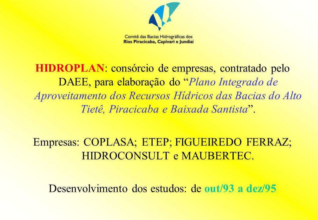 Empresas: COPLASA; ETEP; FIGUEIREDO FERRAZ; HIDROCONSULT e MAUBERTEC.