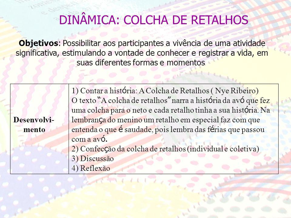 DINÂMICA: COLCHA DE RETALHOS