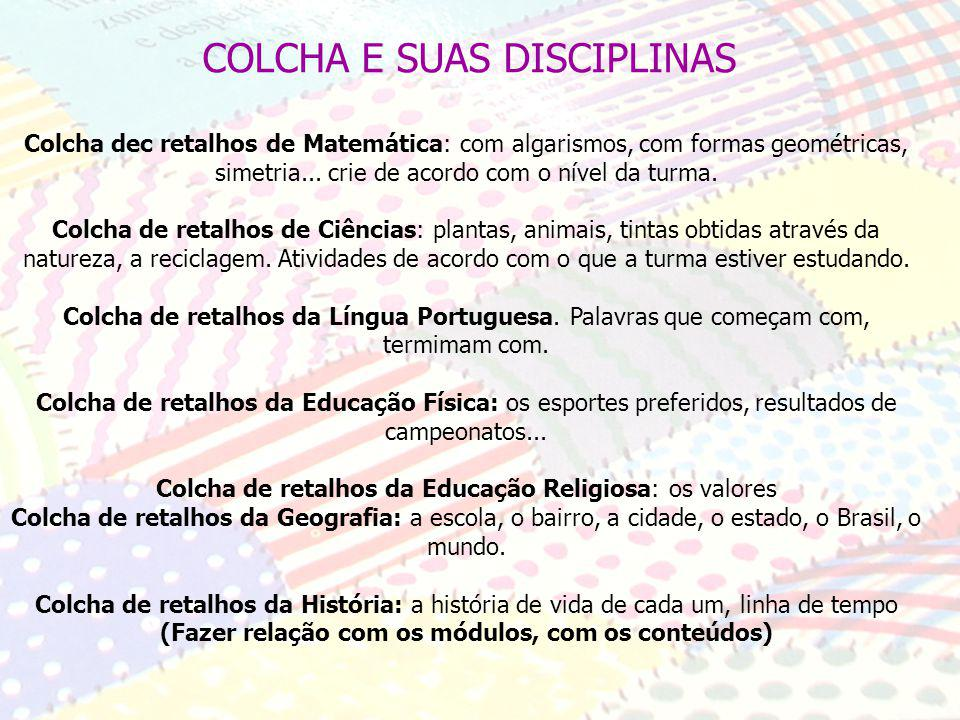 COLCHA E SUAS DISCIPLINAS