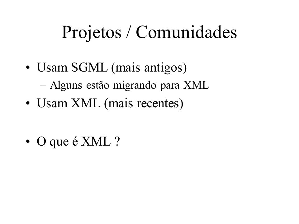 Projetos / Comunidades