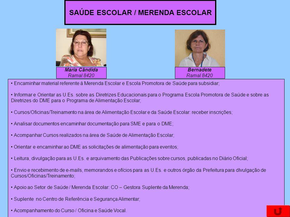 SAÚDE ESCOLAR / MERENDA ESCOLAR