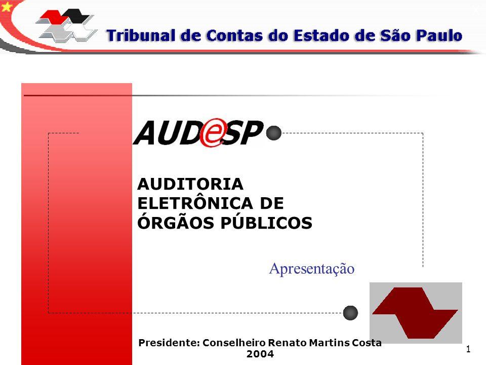 Presidente: Conselheiro Renato Martins Costa