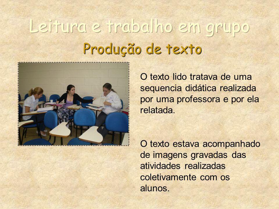 Leitura e trabalho em grupo