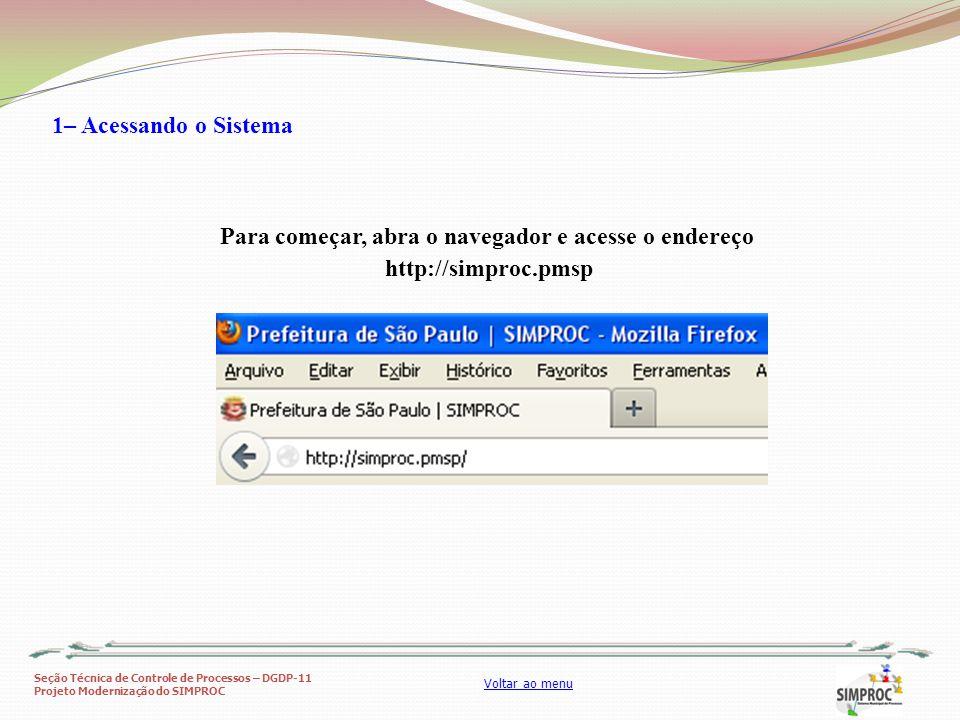 Para começar, abra o navegador e acesse o endereço http://simproc.pmsp