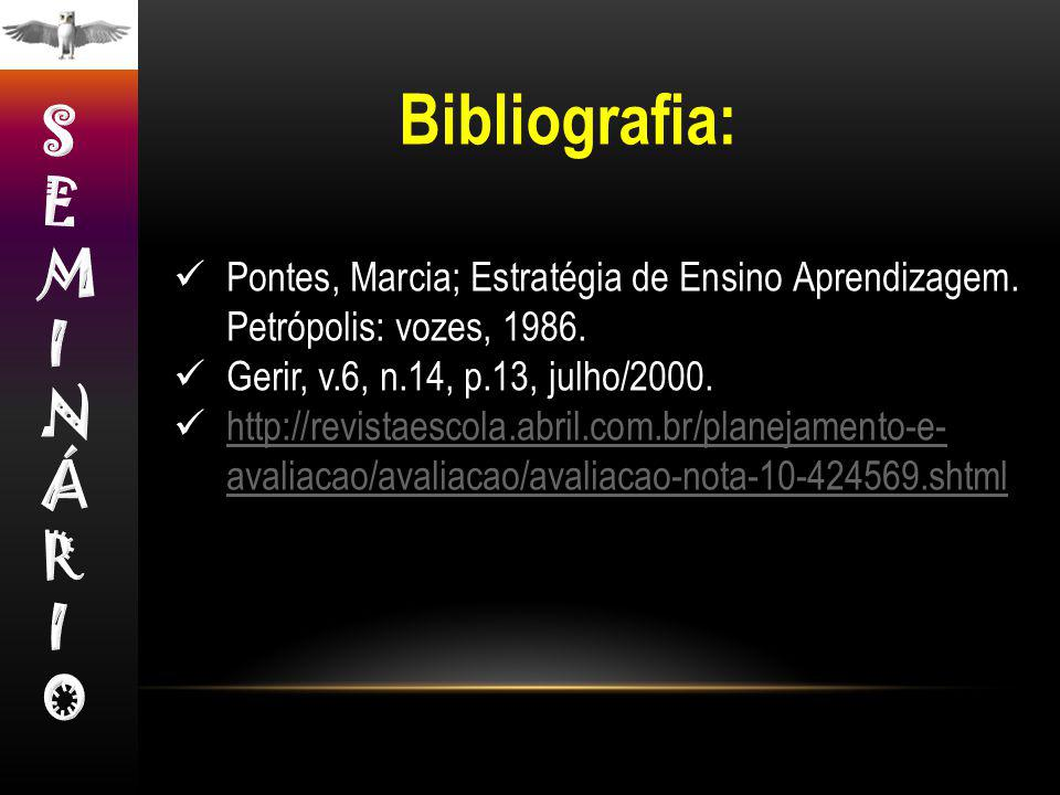 Bibliografia: SEMINÁRIO