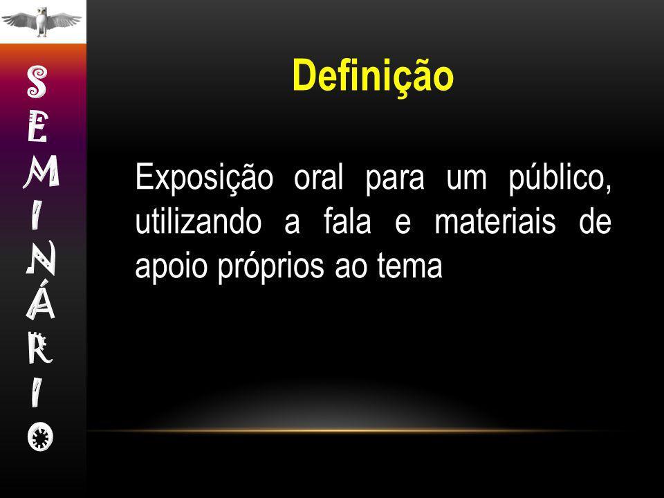 Definição SEMINÁRIO.