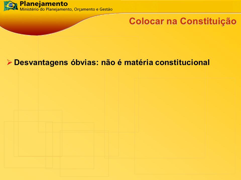 Colocar na Constituição