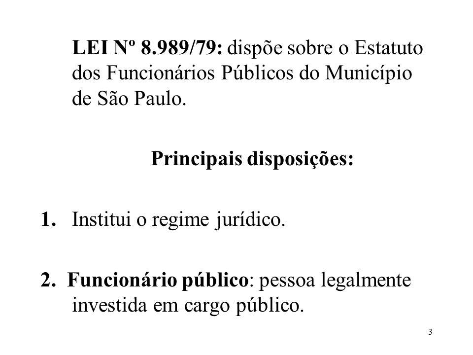 LEI Nº 8.989/79: dispõe sobre o Estatuto dos Funcionários Públicos do Município de São Paulo.