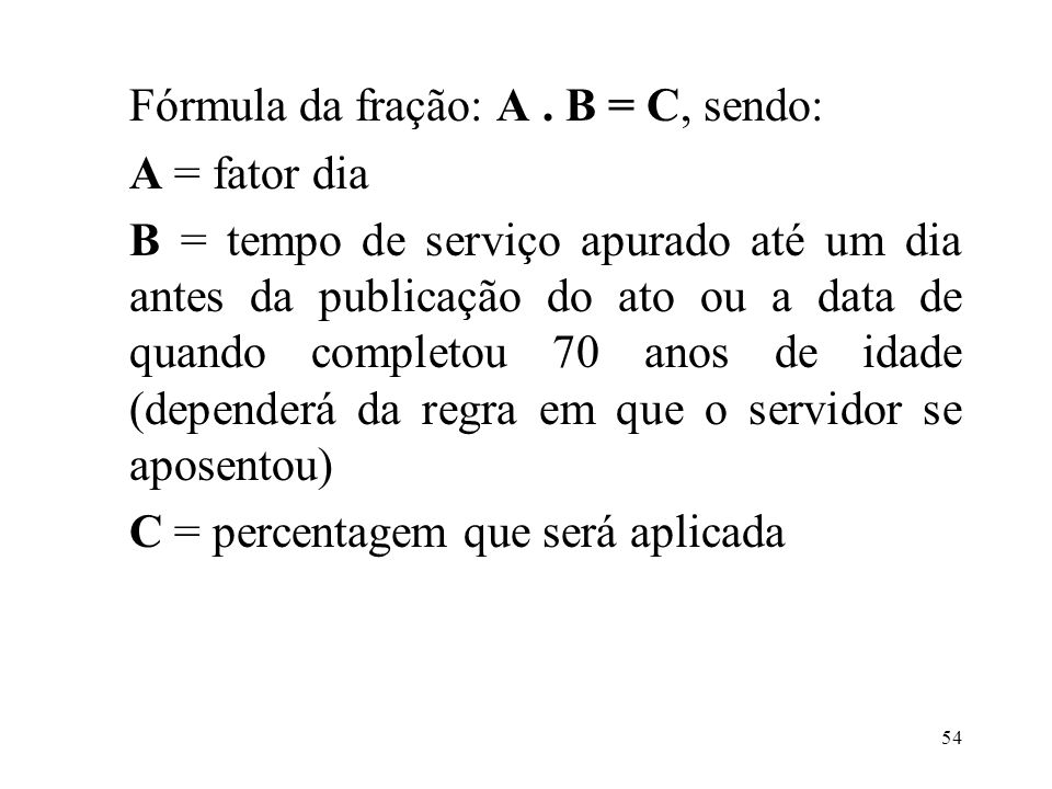 Fórmula da fração: A .