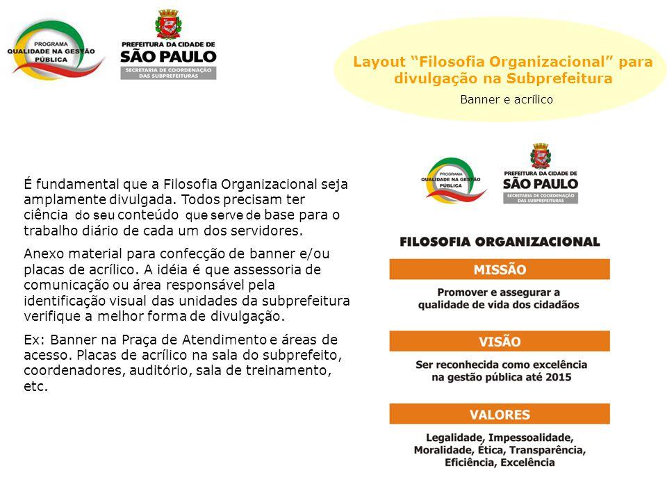 Layout Filosofia Organizacional para divulgação na Subprefeitura