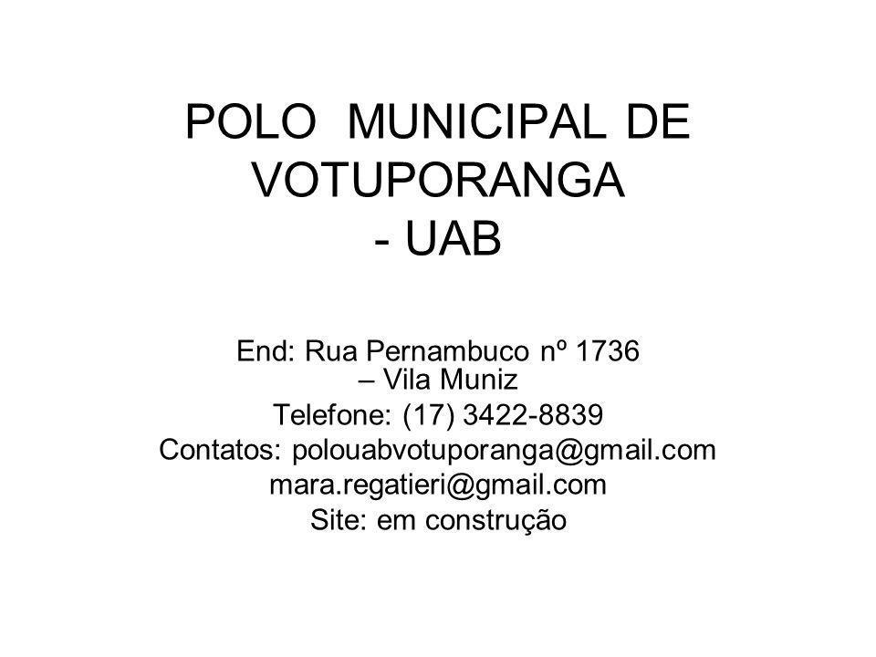 POLO MUNICIPAL DE VOTUPORANGA - UAB