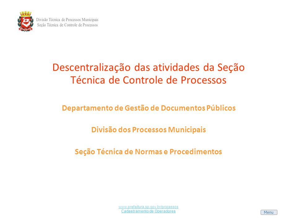 Descentralização das atividades da Seção Técnica de Controle de Processos