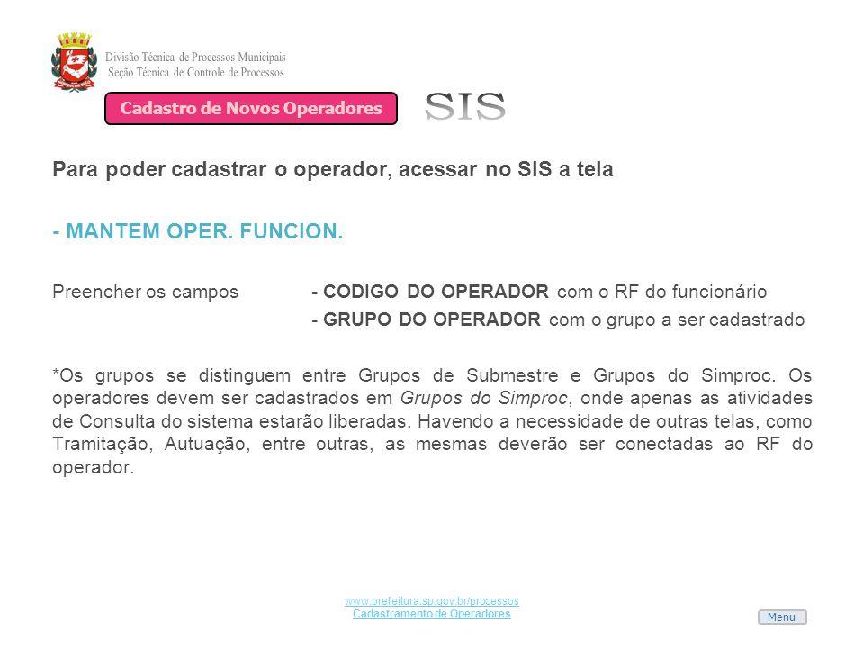 Cadastro de Novos Operadores Cadastramento de Operadores