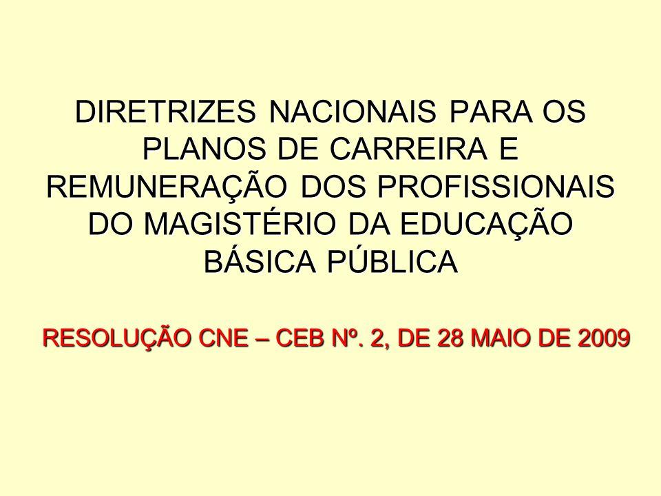RESOLUÇÃO CNE – CEB Nº. 2, DE 28 MAIO DE 2009