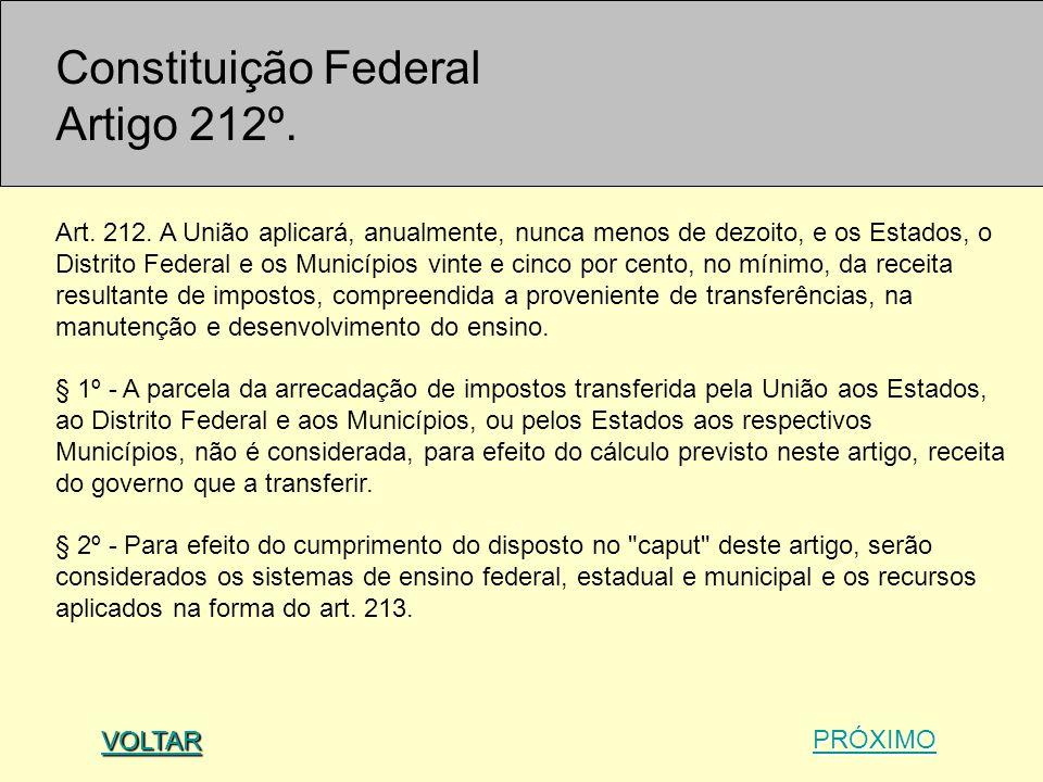Constituição Federal Artigo 212º.