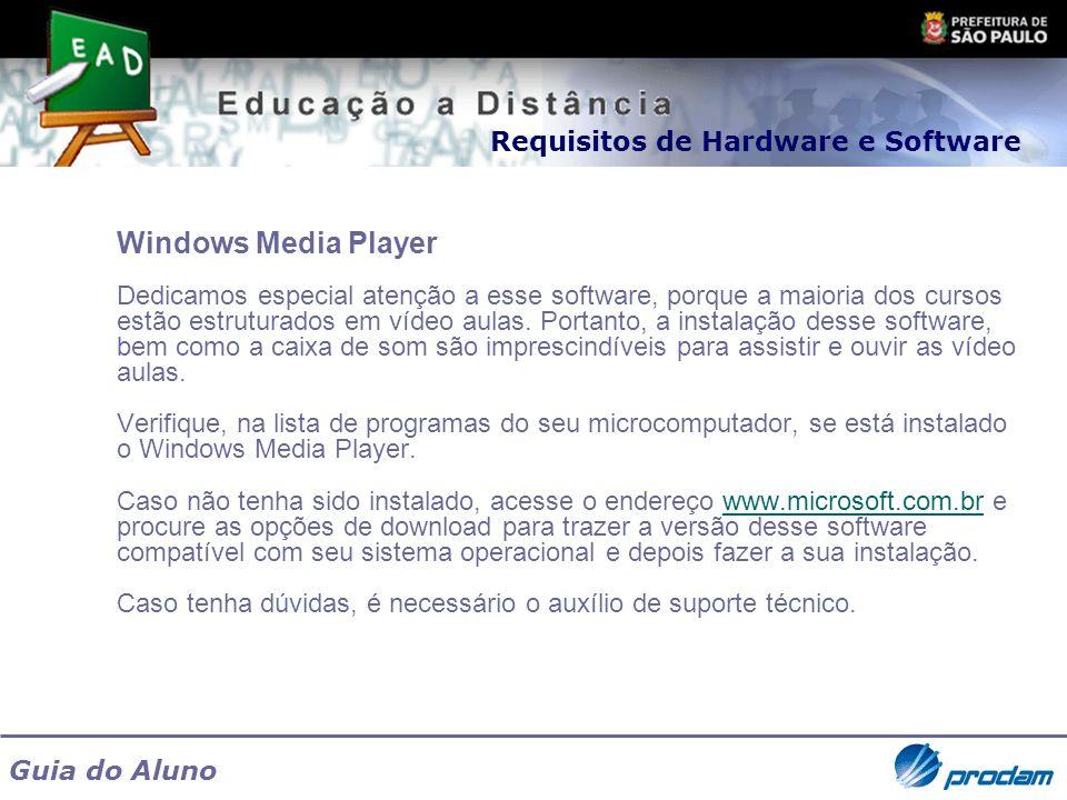 Windows Media Player Requisitos de Hardware e Software