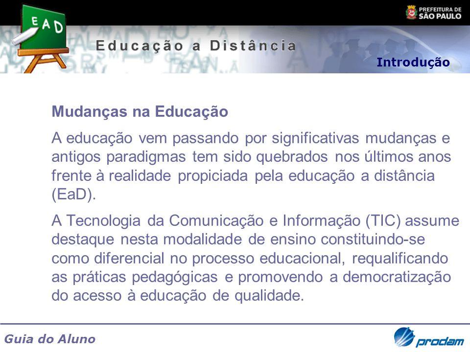 Introdução Mudanças na Educação.