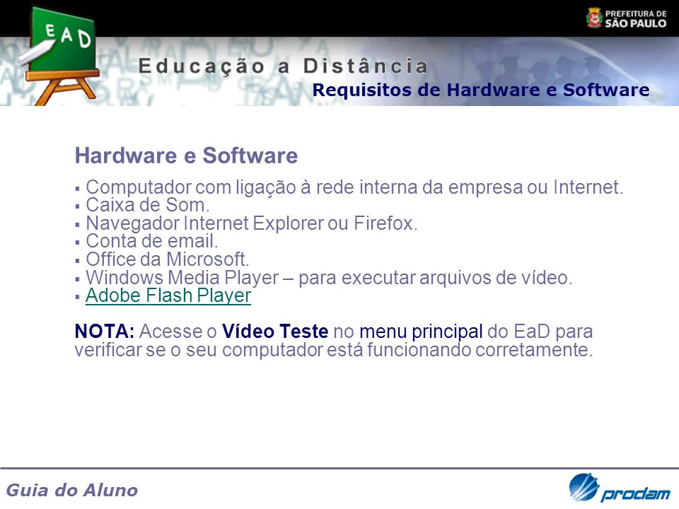 Requisitos de Hardware e Software