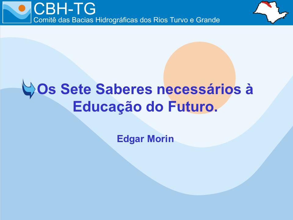 Os Sete Saberes necessários à Educação do Futuro.