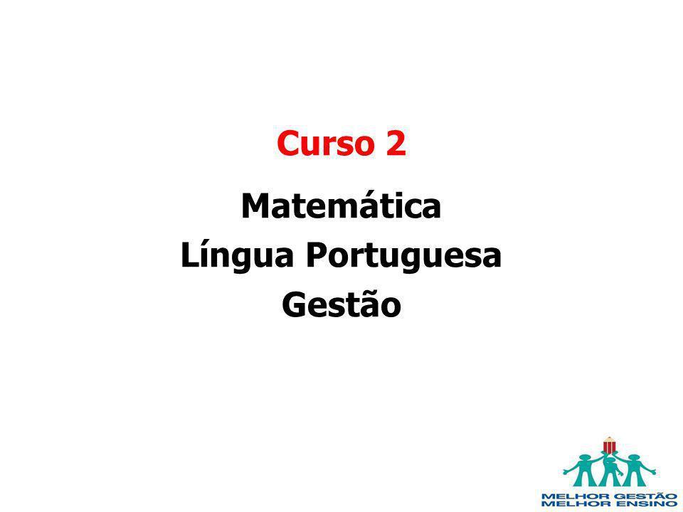 Curso 2 Matemática Língua Portuguesa Gestão