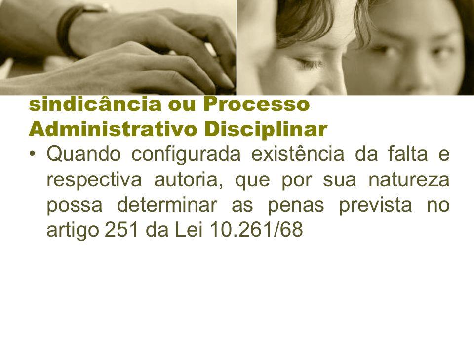 sindicância ou Processo Administrativo Disciplinar